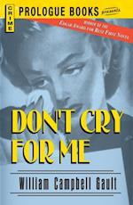 Don't Cry For Me