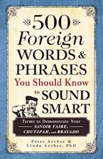 500 Foreign Words and Phrases You Should Know to Sound Smart