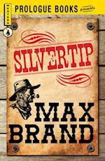 Silvertip af Max Brand