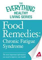 Food Remedies - Chronic Fatigue Syndrome af Adams Media