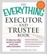 The Everything Executor and Trustee Book (The Everything Series)