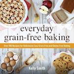 Everyday Grain-Free Baking
