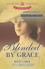Blinded by Grace
