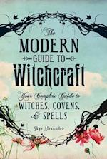 The Modern Guide to Witchcraft (Modern Witchcraft)