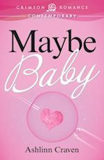 Maybe Baby af Ashlinn Craven