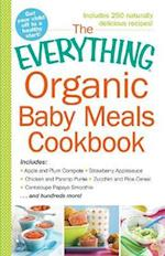 The Everything Organic Baby Meals Cookbook (EverythingR)