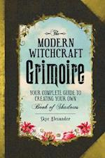The Modern Witchcraft Grimoire (Modern Witchcraft)