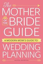Mother of the Bride Guide