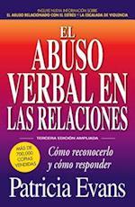 El Abuso Verbal En Las Relaciones (the Verbally Abusive Relationship)