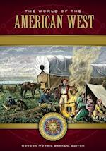 World of the American West: A Daily Life Encyclopedia [2 volumes] (Daily Life Encyclopedias)