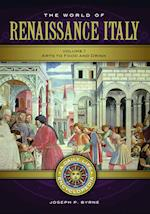 The World of Renaissance Italy (Daily Life Encyclopedias)