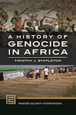 History of Genocide in Africa af Timothy J. Stapleton, Berthe Kayitesi