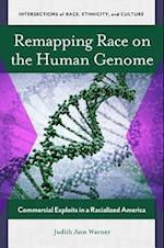Remapping Race on the Human Genome (Intersections of Race Ethnicity and Culture)