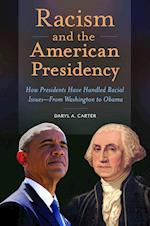 Racism and the American Presidency