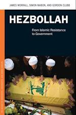 Hezbollah: From Islamic Resistance to Government af Gordon Clubb