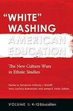 'White' Washing American Education [2 Volumes]
