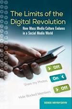 Limits of the Digital Revolution: How Mass Media Culture Endures in a Social Media World