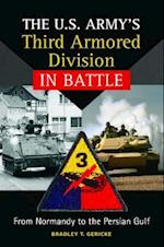 The U.s. Army's Third Armored Division in Battle