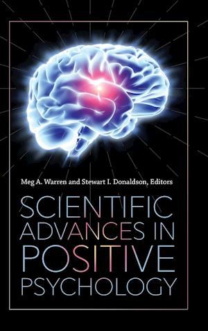 Bog, hardback Scientific Advances in Positive Psychology af Stewart I. Donaldson