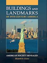 Buildings and Landmarks of 19th-Century America