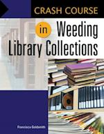 Crash Course in Weeding Library Collections af Francisca Goldsmith