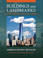 Buildings and Landmarks of 20th and 21st-Century America