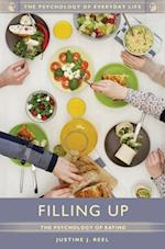 Filling Up: The Psychology of Eating (The Psychology of Everyday Life)