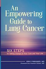 An Empowering Guide to Lung Cancer