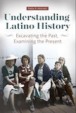 Understanding Latino History