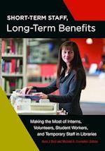 Short-Term Staff, Long-Term Benefits