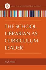 School Librarian as Curriculum Leader af Jody K. Howard