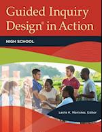 Guided Inquiry Design(R) in Action: High School (Libraries Unlimited Guided Inquiry)