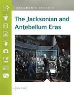 Jacksonian and Antebellum Eras: Documents Decoded (Documents Decoded)