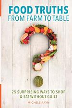 Food Truths from Farm to Table