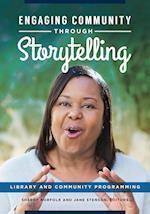 Engaging Community through Storytelling