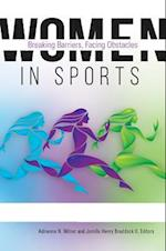 Women in Sports: Breaking Barriers, Facing Obstacles [2 volumes]