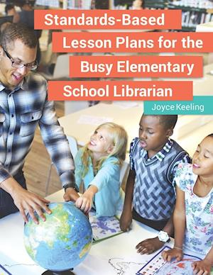 Bog, paperback Standards-Based Lesson Plans for the Busy Elementary School Librarian af Joyce Keeling