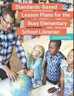 Standards-Based Lesson Plans for the Busy Elementary School Librarian af Joyce Keeling