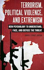 Terrorism, Political Violence, and Extremism
