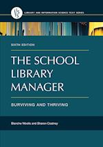The School Library Manager (Library and Information Science Text)