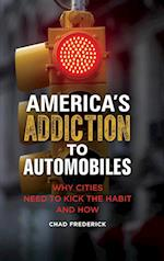 America's Addiction to Automobiles