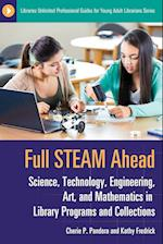 Full Steam Ahead (Libraries Unlimited Professional Guides for Young Adult Librarians)
