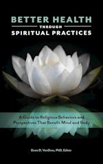 Better Health through Spiritual Practices