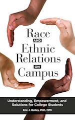 Race and Ethnic Relations on Campus