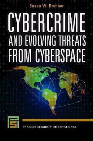 Cybercrime and Evolving Threats from Cyberspace