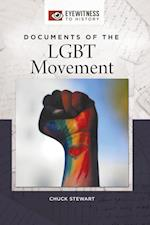 Documents of the LGBT Movement (Eyewitness to History)