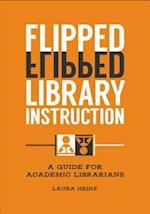 Flipped Library Instruction