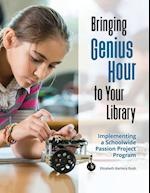 Bringing Genius Hour to Your Library
