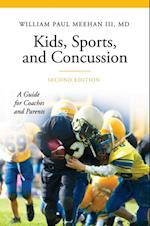 Kids, Sports, and Concussion: A Guide for Coaches and Parents, 2nd Edition af William Paul Meehan III