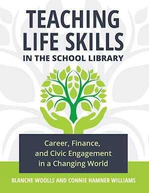 Teaching Life Skills in the School Library